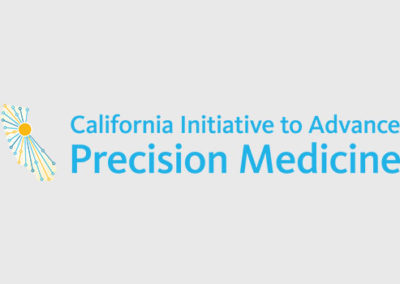 CIAPM: Accelerating Precision Medicine Advances in California   Session Chair: Elizabeth Baca, Governor's Office of Planning and Research; Uta Grieshammer, CIAPM